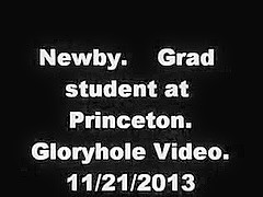 fresh visitor. Princeton grad-student. Gloryhole movie scene.